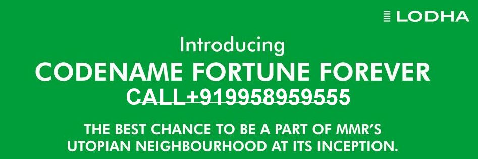 Lodha-new-Launch-Codename-Fortune-Forever-call-9958959555