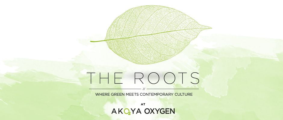 the roots akoya oxygen