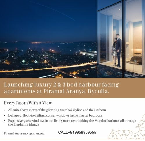 Launching Luxury 2 & 3 bed Apartments at Piramal Aranya starting AV at 4.62 Cr with Piramal Assurance, Buy Back