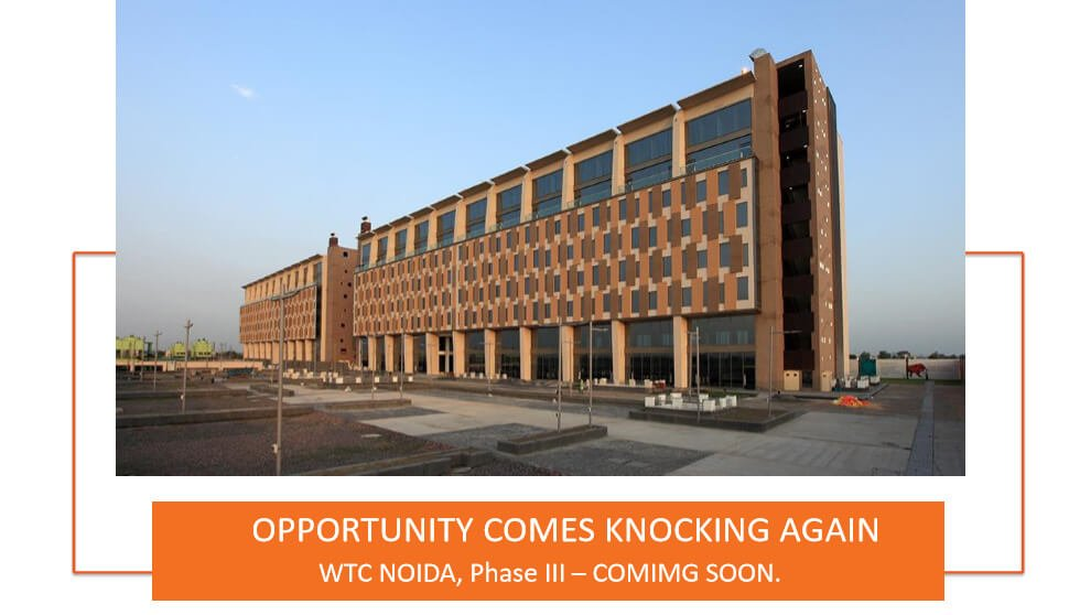 WTC NOIDA PHASE 3 WORLD TRADE CENTER – WTC NOIDA PHASE 3 BOOKINGS OPEN CALL 09958959555