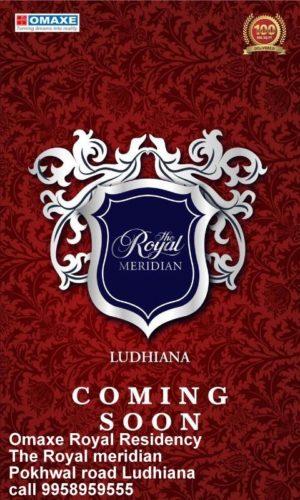 Omaxe Royal Residency PUNJAB Omaxe Royal Residency – The Royal meridian Pokhwal road Ludhiana-call 9958959555