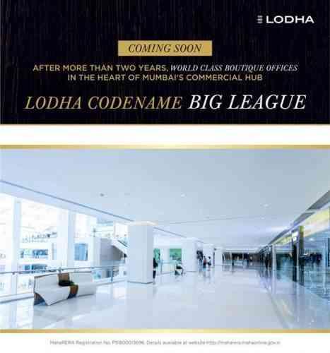 "LODHA CODENAME ""BIG LEAGUE"""
