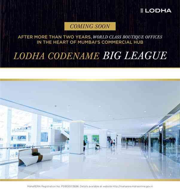 "LODHA CODENAME ""BIG LEAGUE"""