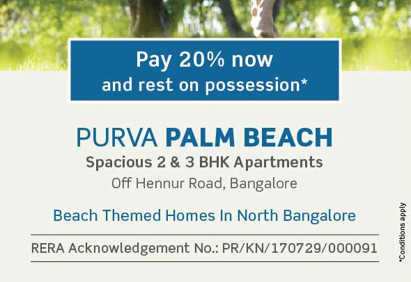 Puravankara Group has launched yet another unique theme based apartment complex at Hennur – Purva Palm Beach. Inspired by the sun, sand and the sea This Project is getting set to offer its residents the look and feel of tropical mediterranean. This exquisite property is stretched across 19.37 acres inclusive of a 4 acre lagoon, designed to be a one of its kind project Purva Palm Beach is at the pre launch stage and is open for bookings!