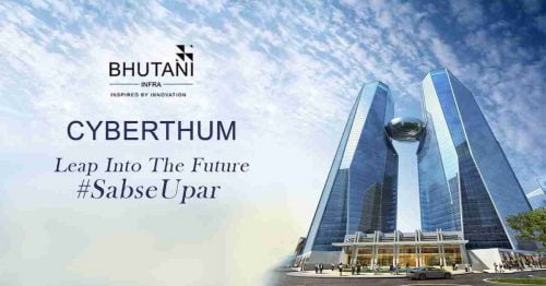 Bhutani Cyberthum Noida XWay CALL9958959555 New commercial Project‎ elevation sab se upar