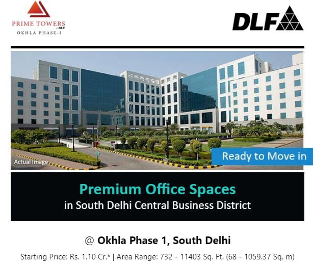 DLF Presents Ready To Move Premium Free Hold Office Spaces in South Delhi Starting from Rs. 1.10 Cr.* Onwards