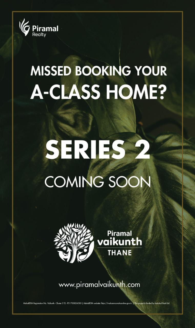Piramal Vaikunth offers A-Class Homes - 1, 1.5 & 2 BHK units starting at 63 Lacs (All Inclusive)